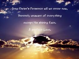 Into Christ's Presence