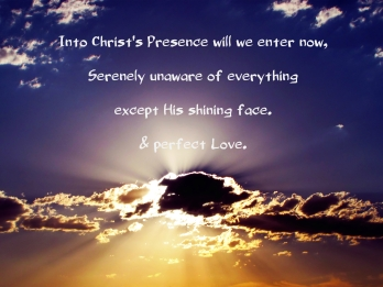 Into Christ's Presence